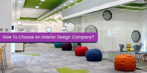 How To Choose An Interior Design Company? - Winterior Decor Blog