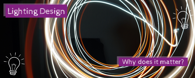 Lighting Design - Why does it matter? - Winterior Decor Blog