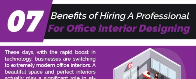 7 Benefits of Hiring A Professional For Office Interior Designing